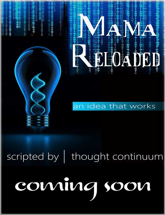 Mama Reloaded Coming Soon